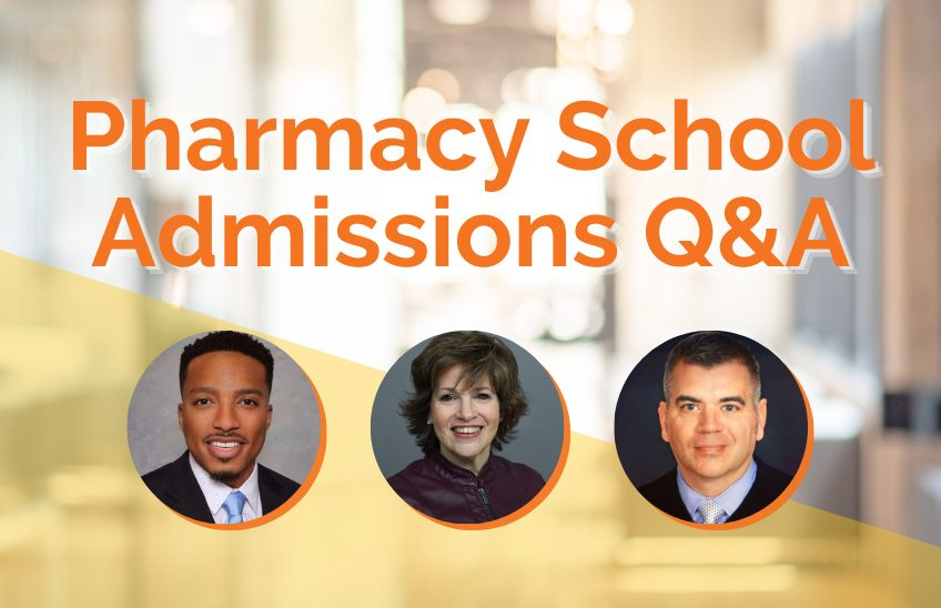 A Q&A With Pharmacy School Admissions Representatives - Blog Image
