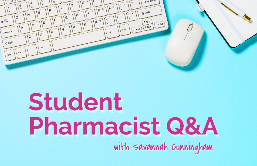 Student Pharmacist Q&A - Blog Image